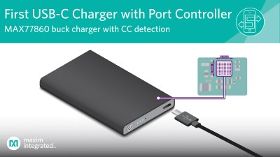 Highly Integrated USB-C Buck Charger from Maxim