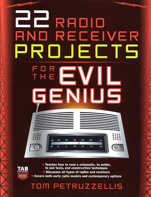 22 Radio Receiver Projects for the Evil Genius