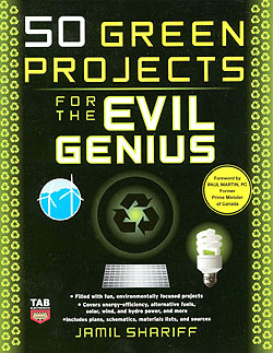 Click for Larger Image - 50 Green Projects for the Evil Genius