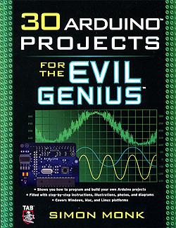 Click for Larger Image - 30 Arduino Projects for the Evil Genius