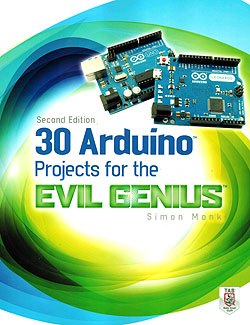 30 Arduino Projects for the Evil Genius - 2nd Edition