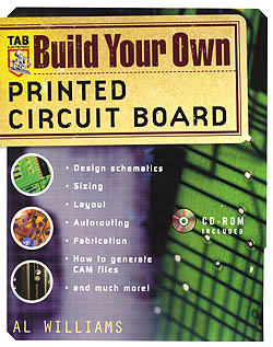 Click for Larger Image - Build Your Own Printed Circuit Board