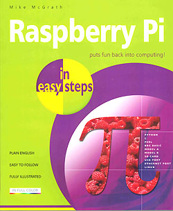 Click for Larger Image - Raspberry Pi in Easy Steps