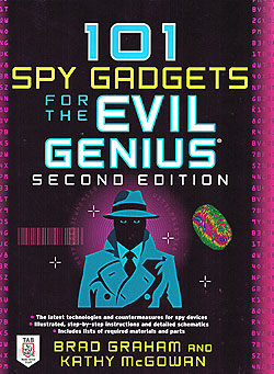 Click for Larger Image - 101 Spy Gadgets for the Evil Genius