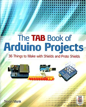 Click for Larger Image - The TAB Book of Arduino Projects