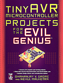 Click for Larger Image - tinyAVR Microcontroller Projects for the Evil Genius