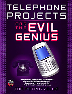 Click for Larger Image - Telephone Projects for the Evil Genius