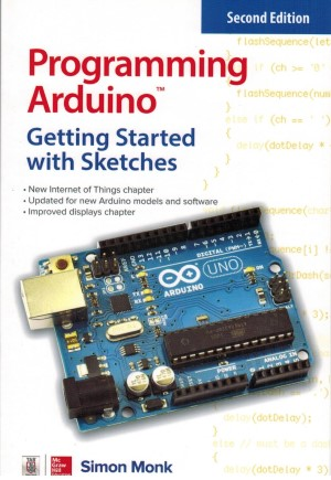 Click for Larger Image - Programming Arduino - Getting Started with Sketches