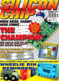 Silicon Chip January 2013 Magazine